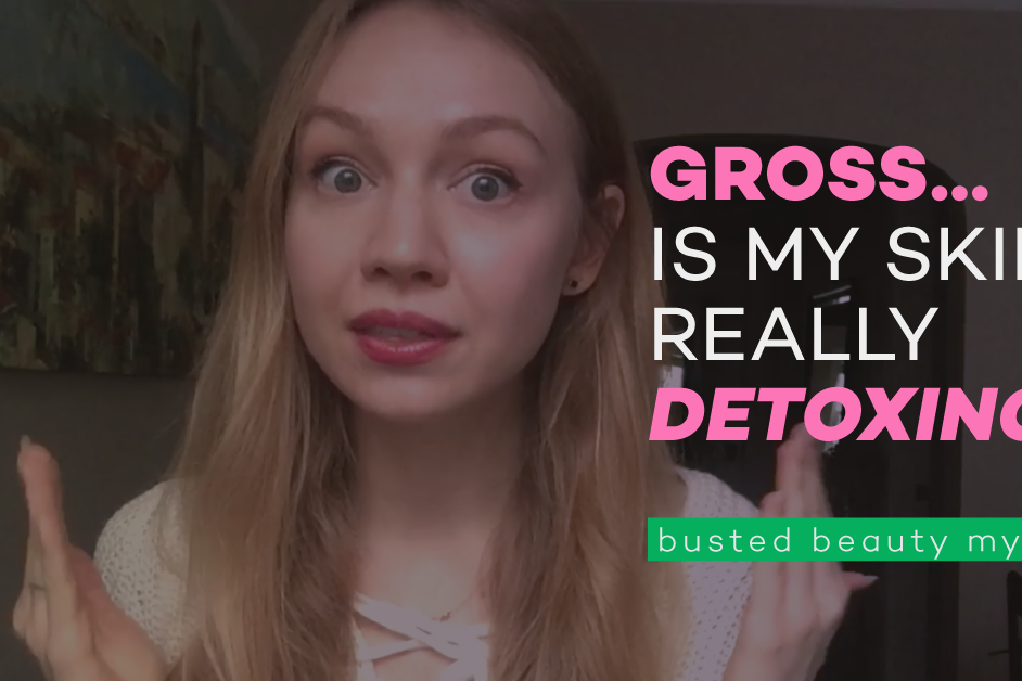 is your skin detoxing?, can skin detox?, what is detoxing, the detox myth, pop the pimple, olena