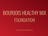 bourjois healthy mix foundation, olena beley, pop the pimple, swatch
